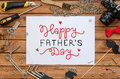 Father`s Day Flat Lay Mock Up Template With Hand Drawn Greeting And Tools Stock Photography - 83967062