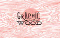 Graphic Wood Texture Stock Images - 84183594