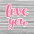 Love You Poster Stock Photo - 84551240