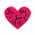 You Are My Sweetheart. Valentine`s Day Card Design. Modern Typography  Stock Images - 84572024