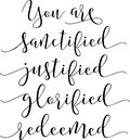 You Are Sanctified Justified Glorified Redeemed Stock Photography - 85274102