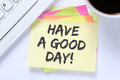 Have A Good Day Nice Wish Work Business Desk Stock Images - 85534754