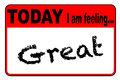 Today I Am Feeling Great Stock Image - 85542271