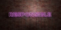 RESPONSIBLE - Fluorescent Neon Tube Sign On Brickwork - Front View - 3D Rendered Royalty Free Stock Picture Royalty Free Stock Image - 86489746
