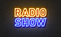 Radio Show Neon Sign On Brick Wall Background. Royalty Free Stock Photos - 86621698