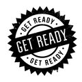 Get Ready Rubber Stamp Royalty Free Stock Photo - 87581085