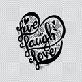 Live Laugh Love Royalty Free Stock Images - 87870449