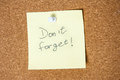 Paper Note Written With Don`t Forget Inscription On Cork Board Stock Image - 88074551