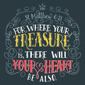 For Where Your Treasure Is Bible Quote Stock Photos - 88453363