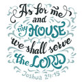 As For Me And My House Serve The Lord Bible Quote Stock Photo - 88453380