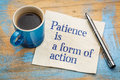 Patience Is A Form Of Action Royalty Free Stock Photo - 89155605