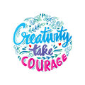Creativity Take Courage Royalty Free Stock Images - 89295009