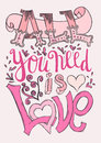 All You Need Is Love Poster Royalty Free Stock Image - 89569516