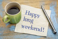 Happy Long Weekend Napkin Concept Royalty Free Stock Photography - 90051467