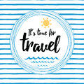 Travel Striped Typographic Card With Inspirational Quote, Sun, Sea Waves, Ocean Royalty Free Stock Image - 90389326