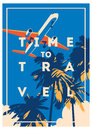 Time To Travel And Summer Holiday Poster. Stock Photos - 90743763