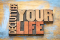 Declutter Your Life Word Abstract In Wood Type Royalty Free Stock Photography - 90953827