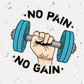 Vector Grunge Illustration Of Hand With Dumbbell And Motivational Phrase `No Pain No Gain` Royalty Free Stock Photography - 91019667