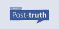 Post Truth Banner Isolated On Light Blue Background. Banner Design Template. Royalty Free Stock Photo - 91602195