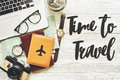 Travel. Time To Travel Concept Text, Planning Summer Vacation Ba Royalty Free Stock Photo - 91887055