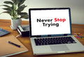 Don T Give Up I Will Try Inspiration , You Can Do It Never Sto Stock Images - 92213734