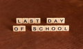 Last Date Of School. School`s Out Concept. Stock Photos - 92421923