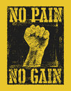 No Pain No Gain With Fist Hand Stock Photo - 92442100