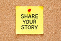 Share Your Story Post It Note Royalty Free Stock Photo - 92656995