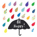 Be Happy Card With Umbrella And Color Rain Royalty Free Stock Photos - 93395558