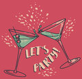 `Let`s Party!` Poster With Two Cocktails Royalty Free Stock Photo - 94839985