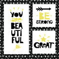 Three Sentences On Black Background Of Stars And Spirals. Be Strong. You Are Beautiful. Great. Royalty Free Stock Photos - 95516478