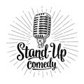 Microphone. Lettered Text Stand-Up Comedy. Vintage  Engraving Illustration Royalty Free Stock Photos - 95976468