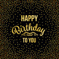 Gold Happy Birthday To You Text And Abstract Gold Firecracker Diamond On Black Background Vector Art Design Stock Photo - 97166210