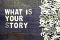 What Is Your Story Stock Image - 97814761