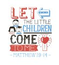 Hand Lettering Let The Little Children Come To Me. Royalty Free Stock Image - 99509886