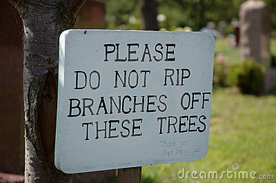 Don't rip branches