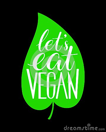 Let`s eat vegan calligraphy
