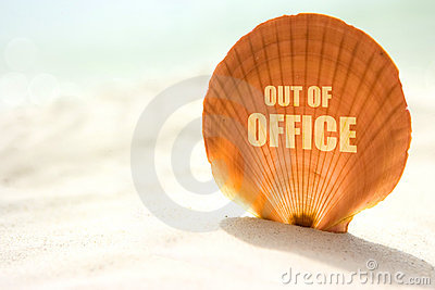 Out of office inscription on shell