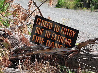 Closed to entery due to extreme fire danger