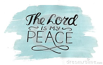 Hand lettering The Lord is my peace, made on watercolor background.