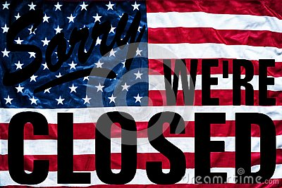 Government shutdown symbolism sorry we`re closed sign