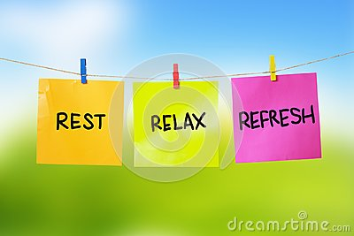 Rest, Relax, Refresh, Motivational text