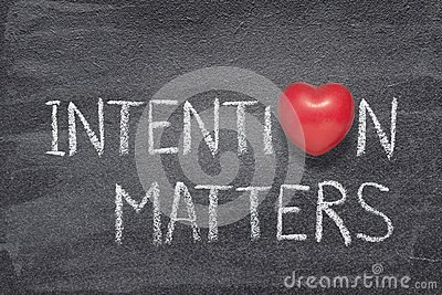 Intention matters heart