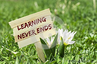 Learning never ends sign