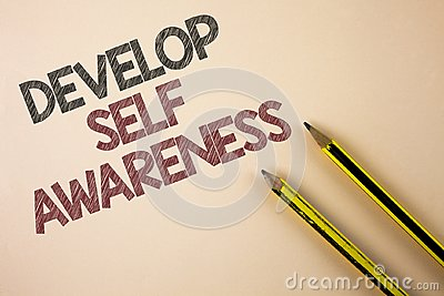 Writing note showing Develop Self Awareness. Business photo showcasing improve your Informations about surrounding events written
