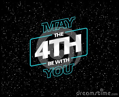 May the 4th be with you - holiday greeting card vector