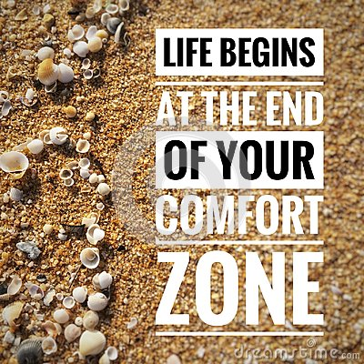 Motivational quotes on nature background a life begins at the end of your comfort zone