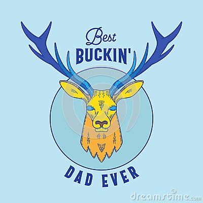 Best Buckin Dad Ever. Abstract Vector Emblem, Sign or T-shirt Design Template. Fathers Day Print with Deer and Retro