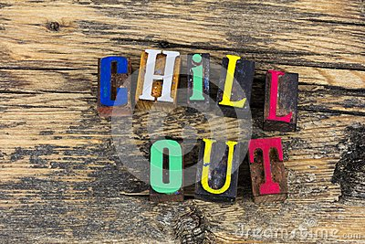 Chill out keep calm letterpress