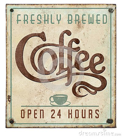 Coffee Sign Vintage on Tin Embossed Open 24 Hours